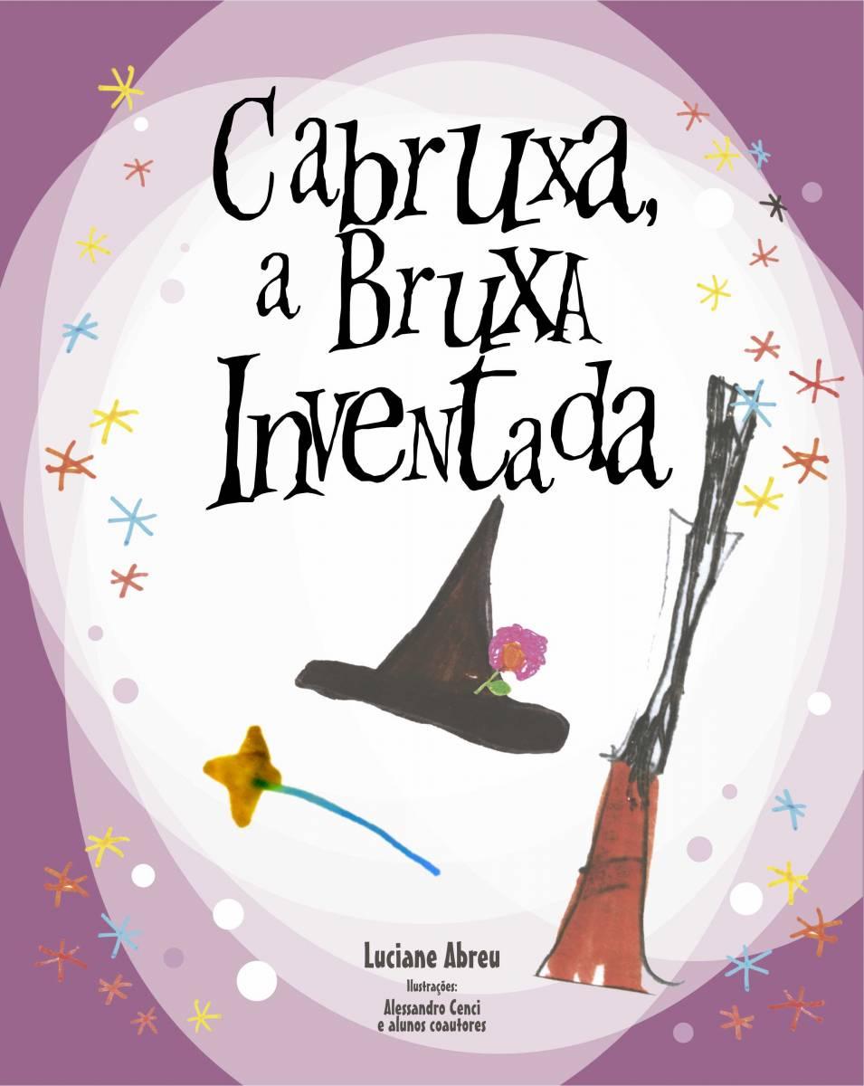 Projeto Cabruxa, a Bruxa Inventada